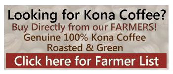 Buy 100% Kona Coffee Direct from the Farmer